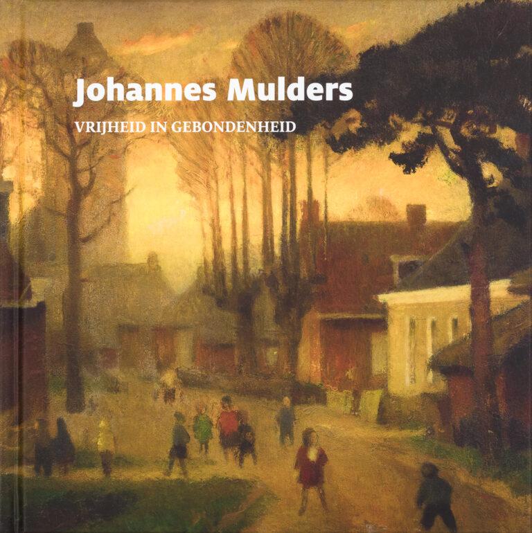 johannes-mulders- vrijheid-in-gebondenheid